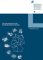 Cover: The urban dimension in the EU Cohesion Policy in Germany